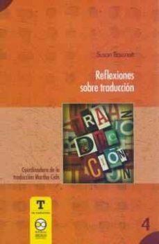 leer REFLEXIONES SOBRE TRADUCCION gratis online