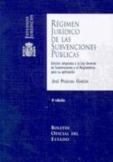 leer REGIMEN JURIDICO DE LAS SUBVENCIONES PUBLICAS . gratis online