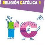 leer RELIGION CATOLICA 1.  1º PRIMER CICLO gratis online