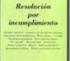 leer RESOLUCION POR INCUMPLIMIENTO gratis online