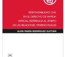 leer RESPONSABILIDAD CIVIL EN EL DERECHO DE FAMILIA gratis online