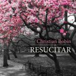 leer RESUCITAR gratis online