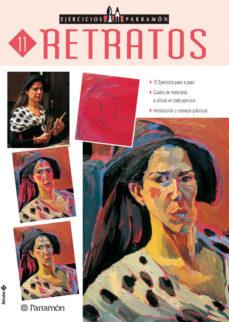leer RETRATOS: 12 EJERCICIOS PASO A PASO (EJERCICIOS PARRAMON 11) gratis online