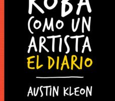 leer ROBA COMO UN ARTISTA: EL DIARIO gratis online