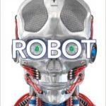 leer ROBOT: DESCUBRE LAS MAQUINAS DEL FUTURO gratis online