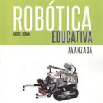 leer ROBOTICA EDUCATIVA AVANZADA gratis online