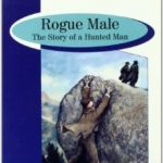 leer ROGUE MALE: THE STORY OF A HUNTED MAN gratis online