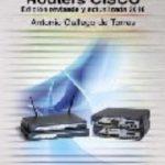 leer ROUTERS CISCO: EDICION REVISADA Y ACTUALIZADA 2010 gratis online