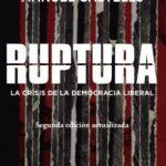 leer RUPTURA : LA CRISIS DE LA DEMOCRACIA LIBERAL gratis online