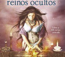leer SABIDURIA DE LOS REINOS OCULTOS: LIBRO Y 44 CARTAS ORACULO gratis online