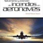 leer SALVAMENTO Y EXTINCION DE INCENDIOS EN AERONAVES gratis online