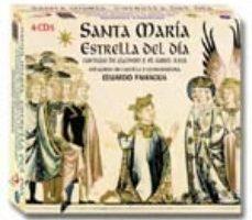 leer SANTA MARIA ESTRELLA DEL DIA: CANTIGAS DE ALFONSO X EL SABIO