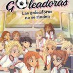 leer SARA Y LAS GOLEADORAS 5: LAS GOLEADORAS NO SE RINDEN gratis online