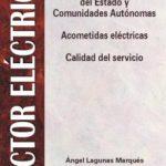 leer SECTOR ELECTRICO: AUTORIZACIONES ADMINISTRATIVAS. ACOMETIDAS ELEC TRICAS Y CALIDAD DEL SERVICIO gratis online