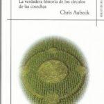 leer SEÑALES: LA VERDADERA HISTORIA DE LOS CIRCULOS DE LAS COSECHAS gratis online