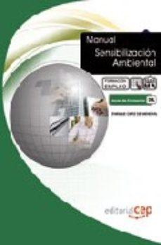 leer SENSIBILIZACION AMBIENTAL. FORMACION PARA EL EMPLEO gratis online
