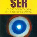leer SER: CURSO DE PSICOLOGIA DE LA AUTORREALIZACION gratis online