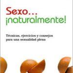 leer SEXO Â¡NATURALMENTE!: TECNICAS