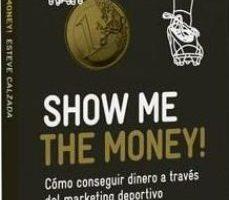 leer SHOW ME THE MONEY gratis online