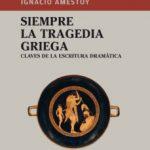 leer SIEMPRE LA TRAGEDIA GRIEGA gratis online