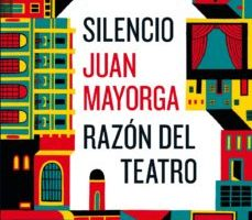 leer SILENCIO / RAZON DEL TEATRO:DOS DISCURSOS gratis online