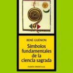 leer SIMBOLOS FUNDAMENTALES DE LA CIENCIA SAGRADA gratis online