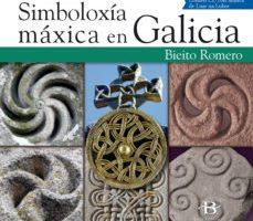 leer SIMBOLOXIA MAXICA EN GALICIA gratis online