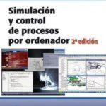 leer SIMULACION Y CONTROL DE PROCESOS POR ORDENADOR  2ª ED gratis online
