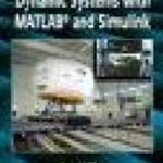 leer SIMULATION OF DYNAMIC SYSTEMS WITH MATLAB AND SIMULINK gratis online