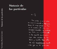 leer SINTAXIS DE LAS PARTICULAS gratis online