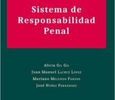leer SISTEMA DE RESPONSABILIDAD PENAL gratis online