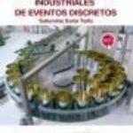 leer SISTEMAS AUTOMATICOS INDUSTRIALES DE EVENTOS DISCRETOS gratis online