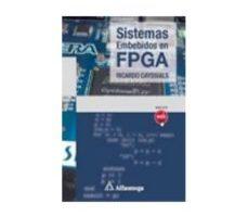 leer SISTEMAS EMBEBIDOS EN FPGA gratis online