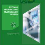 leer SISTEMAS INFORMATICOS MULTIUSUARIO Y EN RED. GRADO SUPERIOR gratis online