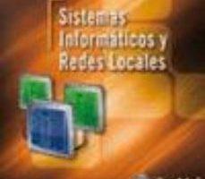 leer SISTEMAS INFORMATICOS Y REDES LOCALES gratis online