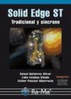 leer SOLID EDGE ST: TRADICIONAL Y SINCRONO gratis online