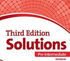 leer SOLUTIONS PRE-INTERMEDIATE WORKBOOK. 3RD EDITION gratis online