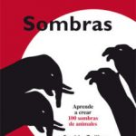 leer SOMBRAS: APRENDER A CREAR 100 SOMBRAS DE ANIMALES gratis online