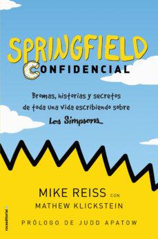 leer SPRINGFIELD CONFIDENCIAL: BROMAS