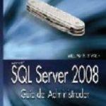 leer SQL SERVER 2008: GUIA DEL ADMINISTRADOR gratis online