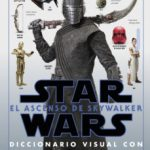 leer STAR WARS: EL ASCENSO DE SKYWALKER (DICCIONARIO VISUAL) gratis online