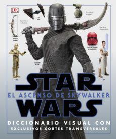 leer STAR WARS: EL ASCENSO DE SKYWALKER (DICCIONARIO VISUAL) gratis online