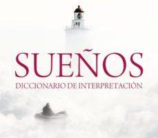 leer SUEÑOS: DICCIONARIO DE INTERPRETACION gratis online