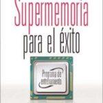 leer SUPERMEMORIA PARA EL EXITO gratis online