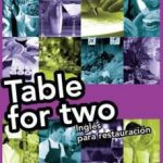 leer TABLE FOR TWO: INGLES PARA RESTAURACION gratis online