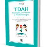 leer TDAH ESTRATEGIAS PARA IMPULSAR EL DESARROLLO INTEGRAL gratis online