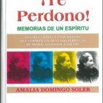leer TE PERDONO: MEMORIAS DE UN ESPIRITU gratis online