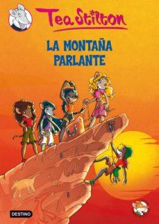 leer TEA STILTON 2: LA MONTAÑA PARLANTE gratis online