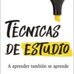 leer TECNICAS DE ESTUDIO: A APRENDER TAMBIEN SE APRENDE gratis online