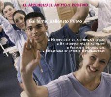 leer TECNICAS DE ESTUDIO: EL APRENDIZAJE ACTIVO Y POSITIVO gratis online